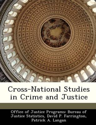 Cross-National Studies in Crime and Justice (Paperback)