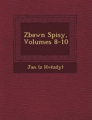 Z Bawn Spisy, Volumes 8-10 (Paperback)