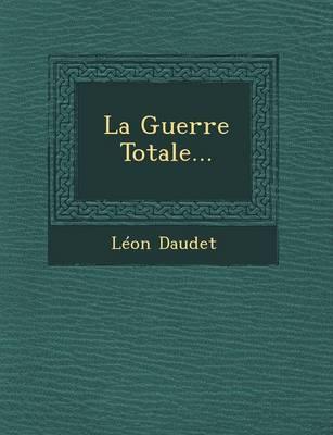 La Guerre Totale... (Paperback)