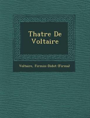 Th Atre de Voltaire (Paperback)