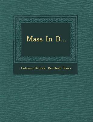 Mass in D... (Paperback)