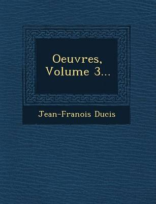 Oeuvres, Volume 3... (Paperback)