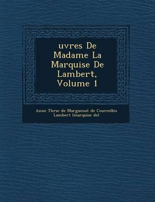 Uvres de Madame La Marquise de Lambert, Volume 1 (Paperback)