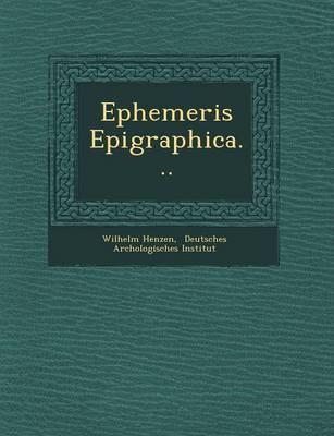 Ephemeris Epigraphica... (Paperback)