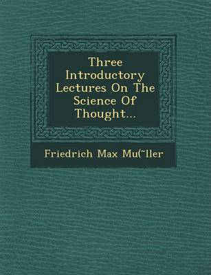 Three Introductory Lectures on the Science of Thought... (Paperback)