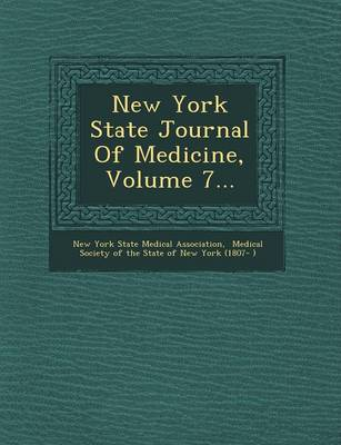 New York State Journal of Medicine, Volume 7... (Paperback)
