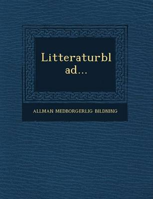 Litteraturblad... (Paperback)