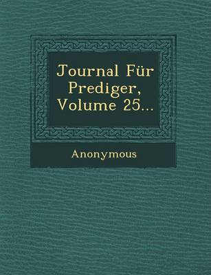 Journal Fur Prediger, Volume 25... (Paperback)