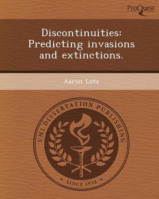 Discontinuities: Predicting Invasions and Extinctions (Paperback)