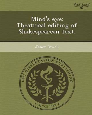 Mind's Eye: Theatrical Editing of Shakespearean Text (Paperback)
