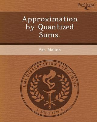 Approximation by Quantized Sums (Paperback)