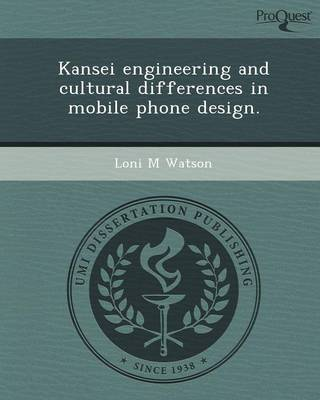 Kansei Engineering and Cultural Differences in Mobile Phone Design (Paperback)
