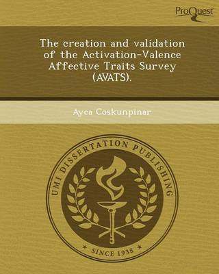 The Creation and Validation of the Activation-Valence Affective Traits Survey (Avats) (Paperback)