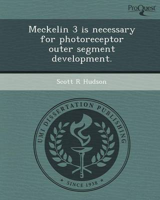 Meckelin 3 Is Necessary for Photoreceptor Outer Segment Development (Paperback)