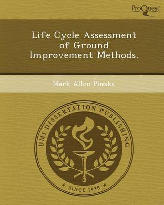 Life Cycle Assessment of Ground Improvement Methods (Paperback)