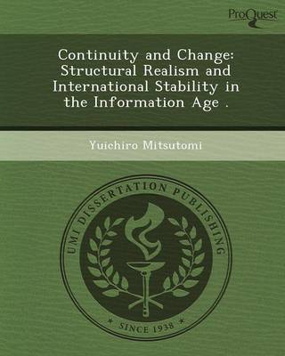 Continuity and Change: Structural Realism and International Stability in the Information Age (Paperback)