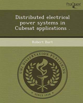 Distributed Electrical Power Systems in Cubesat Applications (Paperback)