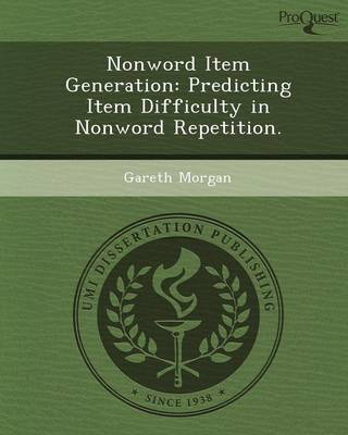 Nonword Item Generation: Predicting Item Difficulty in Nonword Repetition (Paperback)