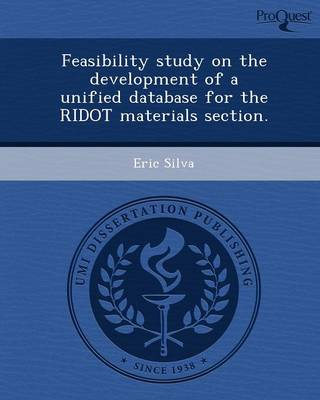Feasibility Study on the Development of a Unified Database for the Ridot Materials Section (Paperback)