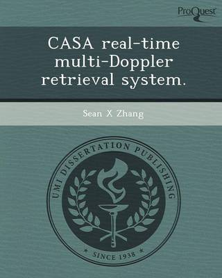 Casa Real-Time Multi-Doppler Retrieval System (Paperback)