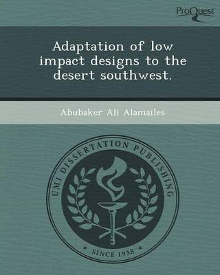 Adaptation of Low Impact Designs to the Desert Southwest (Paperback)