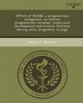 Effect of Ru486 (Paperback)