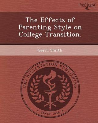 The Effects of Parenting Style on College Transition (Paperback)