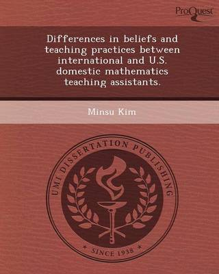 Differences in Beliefs and Teaching Practices Between International and U.S (Paperback)