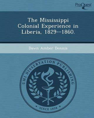 The Mississippi Colonial Experience in Liberia (Paperback)