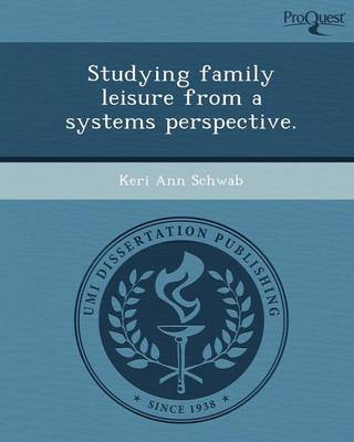 Studying Family Leisure from a Systems Perspective (Paperback)