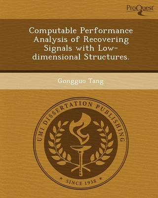 Computable Performance Analysis of Recovering Signals with Low-Dimensional Structures (Paperback)