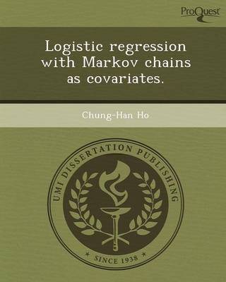 Logistic Regression with Markov Chains as Covariates (Paperback)