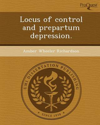 Locus of Control and Prepartum Depression (Paperback)