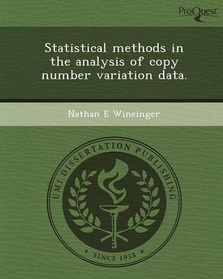 Statistical Methods in the Analysis of Copy Number Variation Data (Paperback)