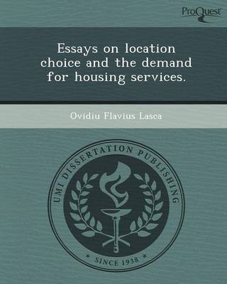 Essays on Location Choice and the Demand for Housing Services (Paperback)