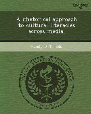 A Rhetorical Approach to Cultural Literacies Across Media (Paperback)