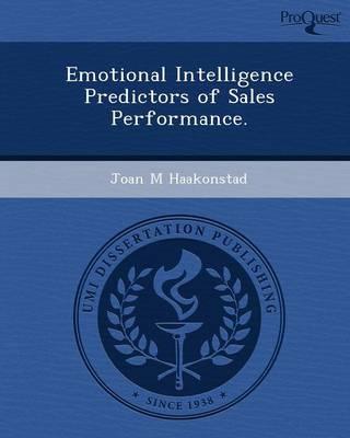 Emotional Intelligence Predictors of Sales Performance (Paperback)