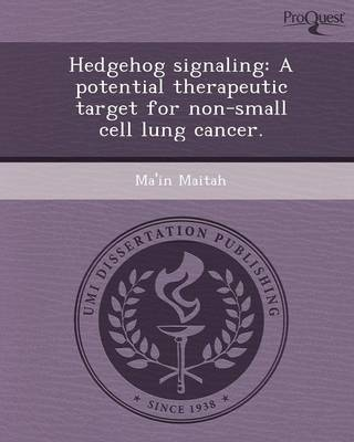 Hedgehog Signaling: A Potential Therapeutic Target for Non-Small Cell Lung Cancer (Paperback)