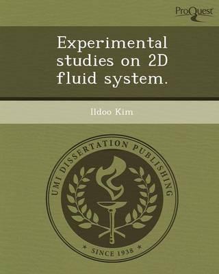 Experimental Studies on 2D Fluid System (Paperback)