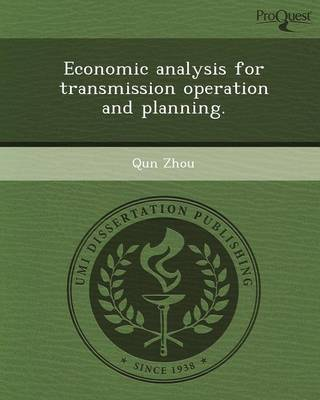Economic Analysis for Transmission Operation and Planning (Paperback)