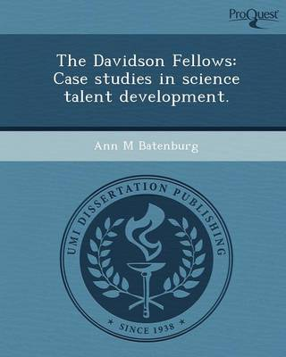 The Davidson Fellows: Case Studies in Science Talent Development (Paperback)