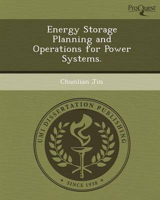 Energy Storage Planning and Operations for Power Systems (Paperback)