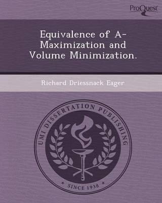 Equivalence of A-Maximization and Volume Minimization (Paperback)