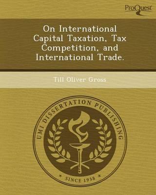 On International Capital Taxation (Paperback)
