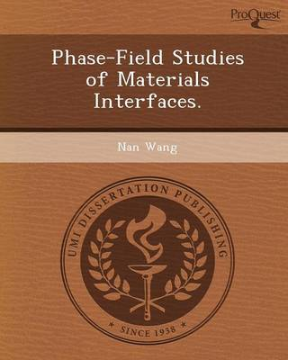 Phase-Field Studies of Materials Interfaces (Paperback)