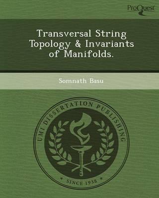 Transversal String Topology & Invariants of Manifolds (Paperback)