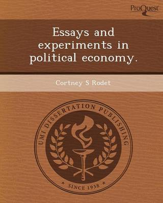 Essays and Experiments in Political Economy (Paperback)