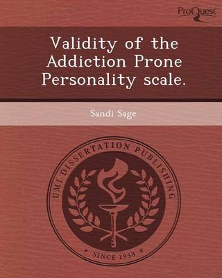 Validity of the Addiction Prone Personality Scale (Paperback)