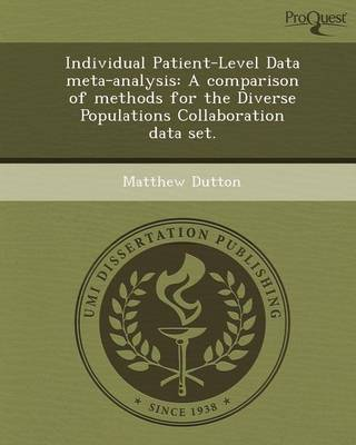 Individual Patient-Level Data Meta-Analysis: A Comparison of Methods for the Diverse Populations Collaboration Data Set (Paperback)