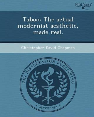 Taboo: The Actual Modernist Aesthetic (Paperback)